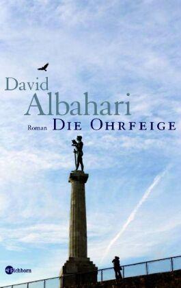 David Albahari - Die Ohrfeige: Roman /4