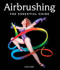 Airbrushing: The Essential Guide by Fred Crellin (Hardback, 2013)
