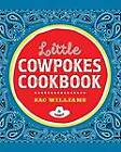 Little Cowpokes Cookbook by Zac Williams (Hardback, 2013)