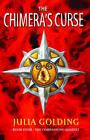 The Chimera's Curse: The Companions Quartet: Bk. 4 by Julia Golding (Paperback, 2008)