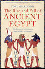 The Rise and Fall of Ancient Egypt by Toby Wilkinson (Paperback, 2011)