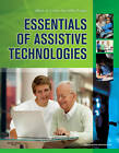 Essentials of Assistive Technologies by Janice Miller Polgar, Albert M. Cook (Paperback, 2011)