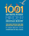 1001 Secrets Every Birder Should Know: Tips and Trivia for the Backyard and Beyond by Sharon Stiteler (Paperback, 2013)