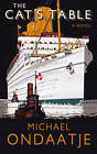 The Cat's Table by Michael Ondaatje (Hardback, 2011)