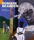 Romare Bearden: Southern Recollections by Carla M. Hanzal, Jay Emerling, Glenda Gilmore (Hardback, 2011)