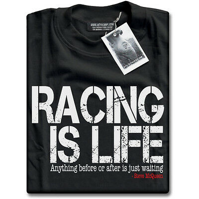 Racing is Life - Steve McQueen Le Mans 24HR Quote Mens Black T-Shirt NEW
