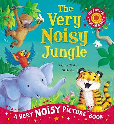 The Very Noisy Jungle (Very Noisy Picture Books), White, Kathryn, Good Book