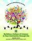 El El Dia De Los Ninos/el Dia De Los Libros: Building a Culture of Literacy in Your Community Through Dia by Jeanette Larson (Paperback, 2011)