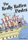 Pocket Tales Year 2 the Really Rotten Pirates by Pearson Education Limited (Paperback, 2005)