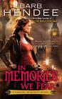 In Memories We Fear: A Vampire Memories Novel by Barb Hendee (Paperback, 2011)