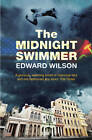 The Midnight Swimmer by Edward Wilson (Paperback, 2011)