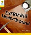 Oxford Reading Tree: Level 5: Floppy's Phonics Non-Fiction: Exploring Underground by Thelma Page, Monica Hughes, Roderick Hunt, Alison Milford (Paperback, 2011)