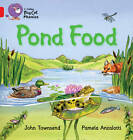 Pond Food: Band 02B/Red B by John Townsend (Paperback, 2011)