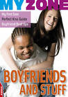Boyfriends and Stuff by Anita Ganeri (Paperback, 2011)