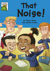 That Noise! by Penny Dolan (Paperback, 2011)