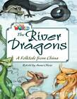 Our World Readers: The River Dragons: American English by Anna Olivia, Heinle (Pamphlet, 2013)