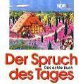 Der Spruch des Tages. Das 8. Buch: NDR 1 Radio Niedersachsen - Ackermann ... /4