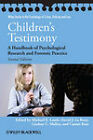Children's Testimony: A Handbook of Psychological Research and Forensic Practice by John Wiley and Sons Ltd (Hardback, 2011)