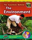 The Scientists Behind the Environment by Robert Snedden (Paperback, 2012)
