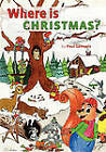 Where is Christmas? by Paul Samuels (Paperback, 2008)