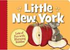 Little New York by Helen L Wilbur (Board book, 2010)