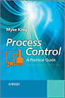 Process Control: A Practical Approach by Myke King (Hardback, 2010)
