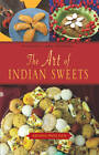 The Art of Indian Sweets by Krishna Priya Dasi (Hardback, 2012)