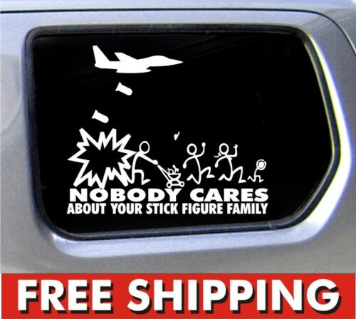 Nobody Cares About Your Stick Figure Family Jet Fighter vinyl sticker decal car