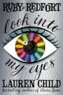 Look into My Eyes by Lauren Child (Paperback, 2012)