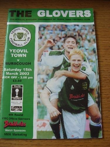 15/03/2003 Yeovil Town v Burscough [FA Trophy] . No obvious faults, unless descr