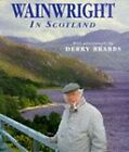 Wainwright in Scotland by Alfred Wainwright (Paperback, 1990)