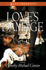Love's Damage by Timothy Michael Carson (Paperback, 2011)