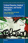 Critical Theories, Radical Pedagogies, and Social Education: New Perspectives for Social Studies Education by Abraham P Deleon, E Wayne Ross (Paperback / softback, 2010)