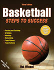 Basketball: Steps to Success by Hal Wissel (Paperback, 2011)