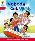 Oxford Reading Tree: Level 4: More Stories A: Nobody Got Wet by Roderick Hunt (Paperback, 2011)