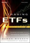 Trading ETFs: Gaining an Edge with Technical Analysis by Deron Wagner (Hardback, 2012)