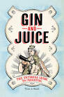 Gin & Juice: The Victorian Guide to Parenting by Alan Tyers, Beach (Hardback, 2012)