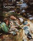 John Singer Sargent: Figures and Landscapes, 1900-1907: Volume 7: The Complete Paintings by Richard Ormond, Elaine Kilmurray (Hardback, 2012)