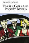 Pearls, Girls and Monty Bodkin by P. G. Wodehouse (Hardback, 2012)