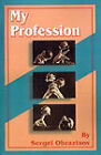 My Profession by Sergei Obraztsov (Paperback / softback, 2001)