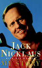 Jack Nicklaus: My Story by Ke Bowden, Nick Nicklaus (Paperback, 1998)