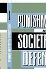 Punishment as Societal Defense by Phillip Montague (Paperback, 1995)