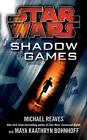 Star Wars: Shadow Games by Maya Kaathryn Bohnhoff, Michael Reaves (Paperback, 2011)
