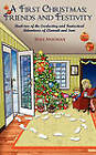 A First Christmas; Friends and Festivity: Book Two of the Everlasting and Fantastical Adventures of Elannah and Sam by Sean Noonan (Paperback / softback, 2010)