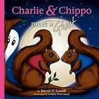 Charlie & Chippo Meet a Ghost by David H Tossell (Paperback, 2012)