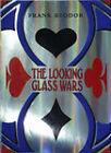 The Looking Glass Wars by Frank Beddor (Hardback, 2004)
