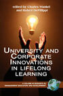 University and Corporate Innovations in Lifelong Learning (PB) by Information Age Publishing (Paperback / softback, 2008)