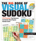 The Big Book of Visual Sudoku: 273 Puzzles That Reinvent the World's Most Popular Number Game by Nikoli Publishing, Maki Kaji (Paperback, 2011)