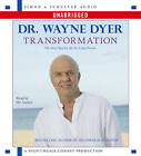 Transformation: The Next Step to the No Limit Person by Dr Wayne W Dyer (CD-Audio, 2007)