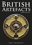 British Artefacts: Early Anglo Saxon: v. 1 by Brett Hammond (Paperback, 2009)